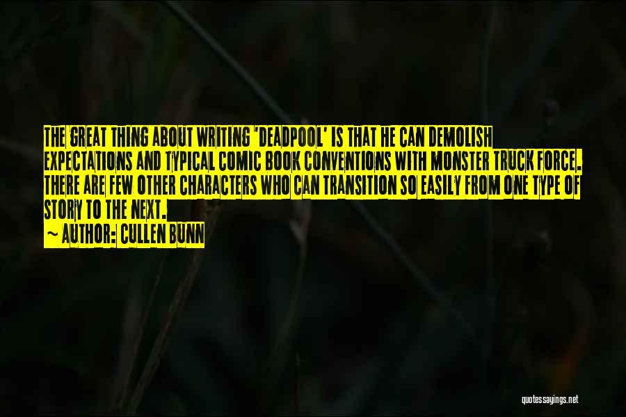 Monster Truck Quotes By Cullen Bunn