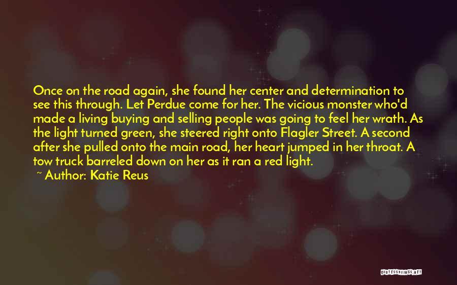 Monster Truck Quotes By Katie Reus