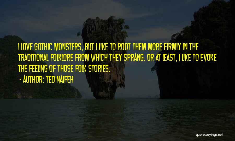 Monsters Of Folk Quotes By Ted Naifeh