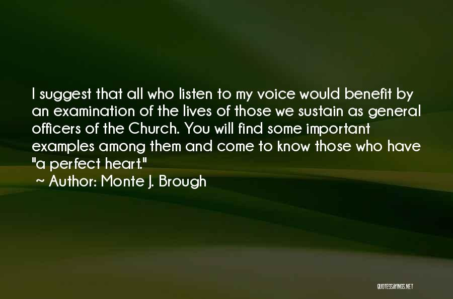 Monte J. Brough Quotes 1549153