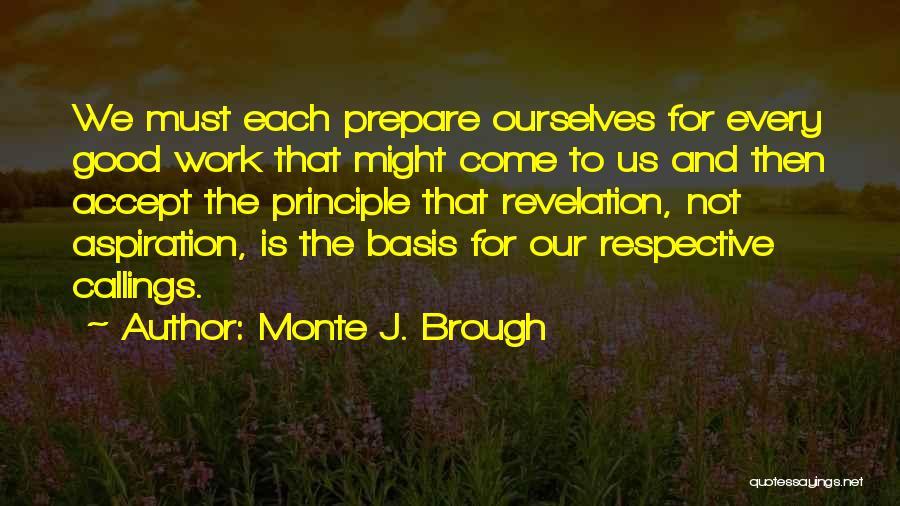 Monte J. Brough Quotes 708342