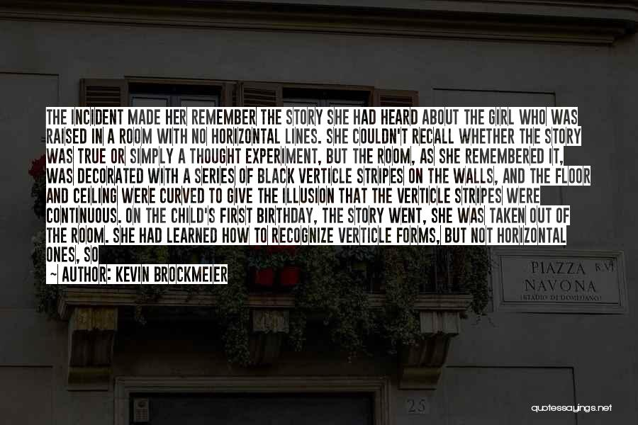 Month Of May Birthday Quotes By Kevin Brockmeier