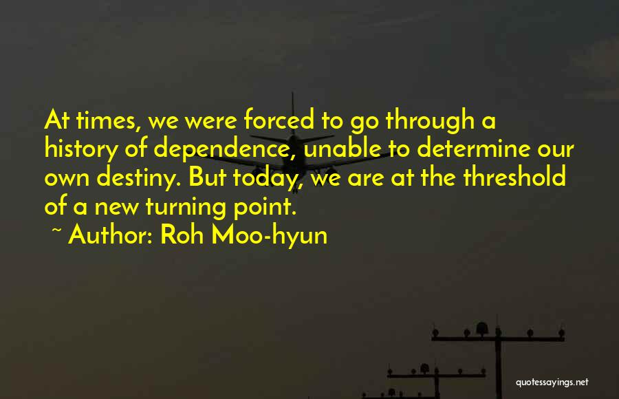 Moo Point Quotes By Roh Moo-hyun