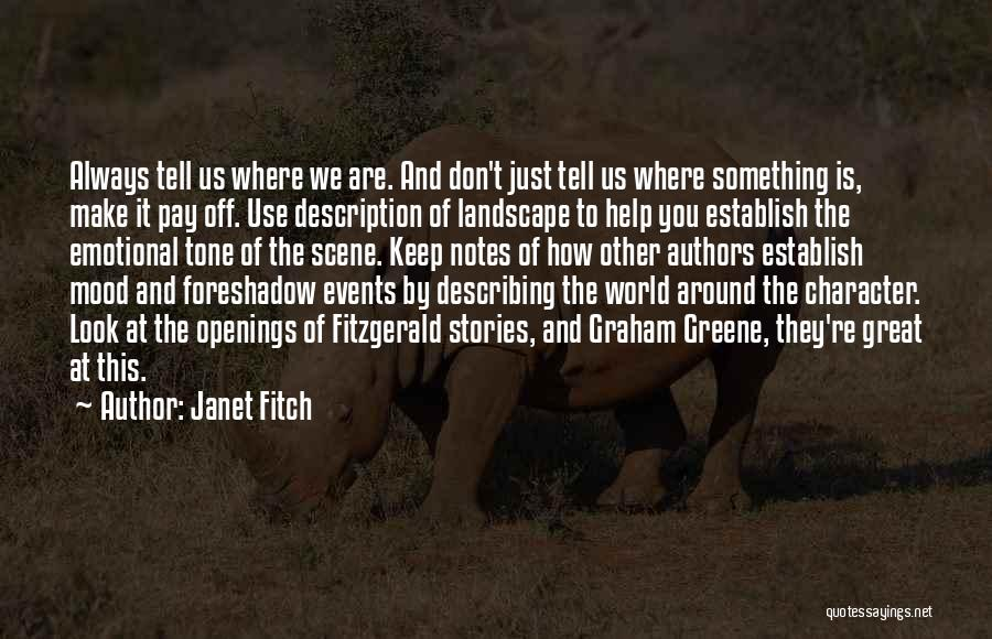 Mood Describing Quotes By Janet Fitch
