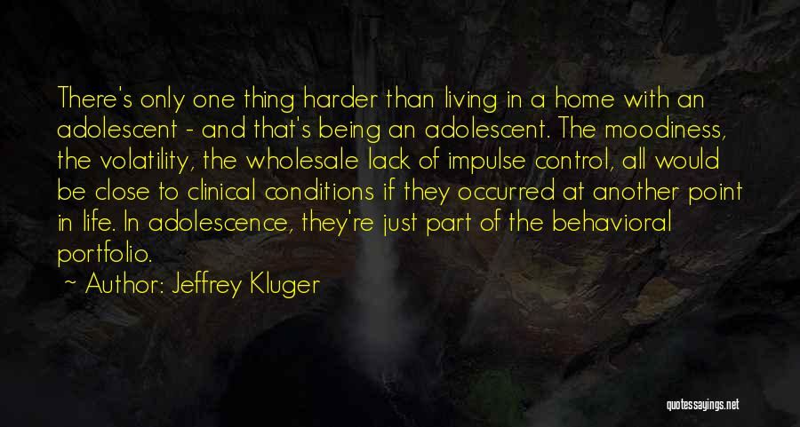 Moodiness Quotes By Jeffrey Kluger