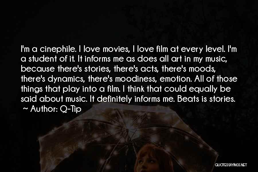 Moodiness Quotes By Q-Tip