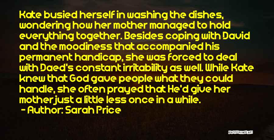 Moodiness Quotes By Sarah Price