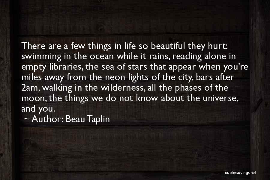 Moon Phases Quotes By Beau Taplin
