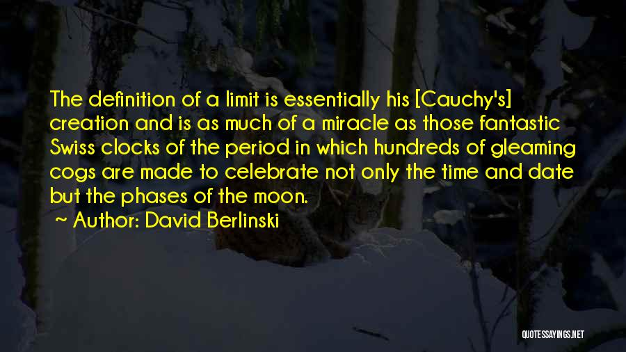 Moon Phases Quotes By David Berlinski
