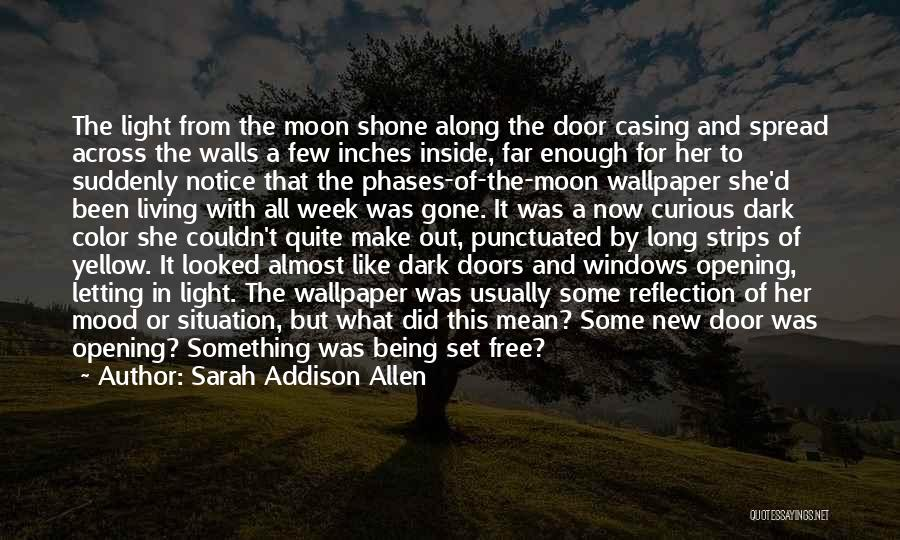 Moon Phases Quotes By Sarah Addison Allen
