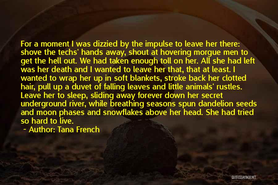 Moon Phases Quotes By Tana French
