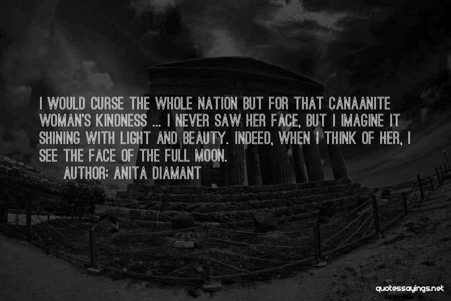 Moon's Beauty Quotes By Anita Diamant