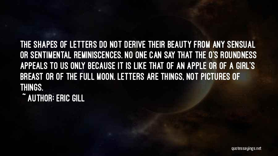 Moon's Beauty Quotes By Eric Gill