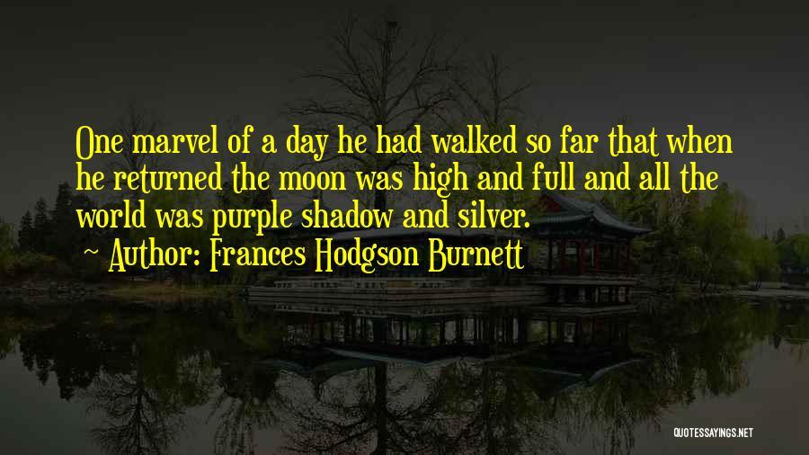 Moon's Beauty Quotes By Frances Hodgson Burnett