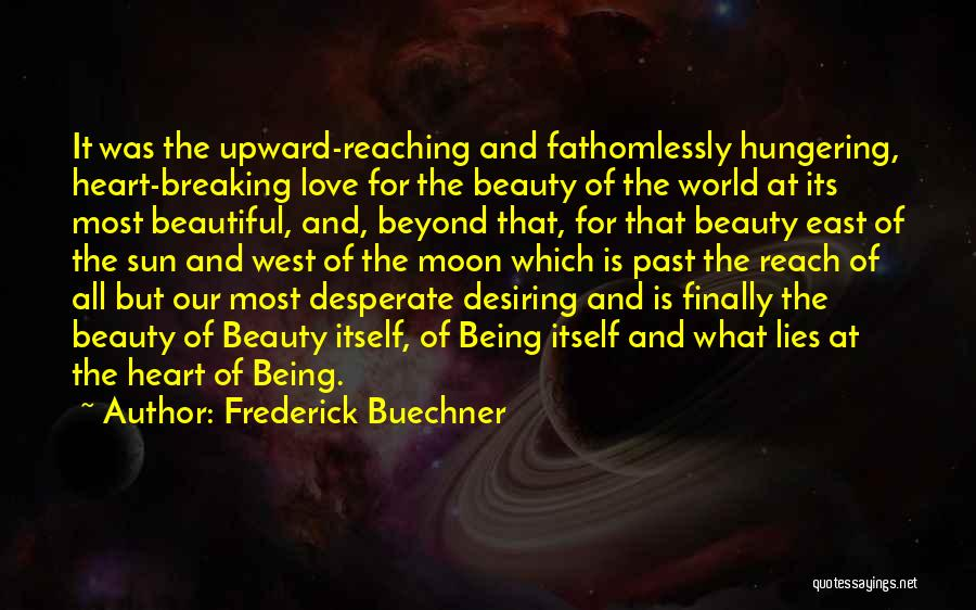 Moon's Beauty Quotes By Frederick Buechner