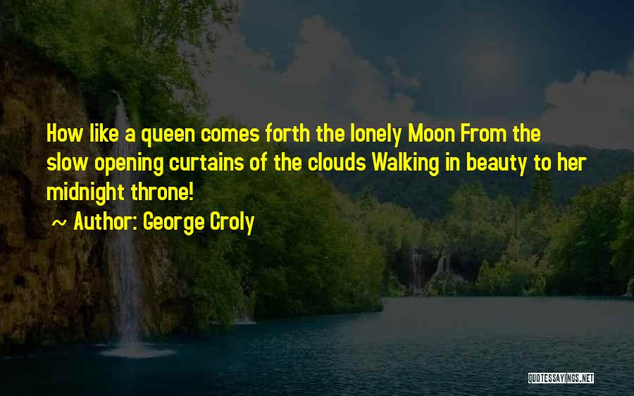 Moon's Beauty Quotes By George Croly