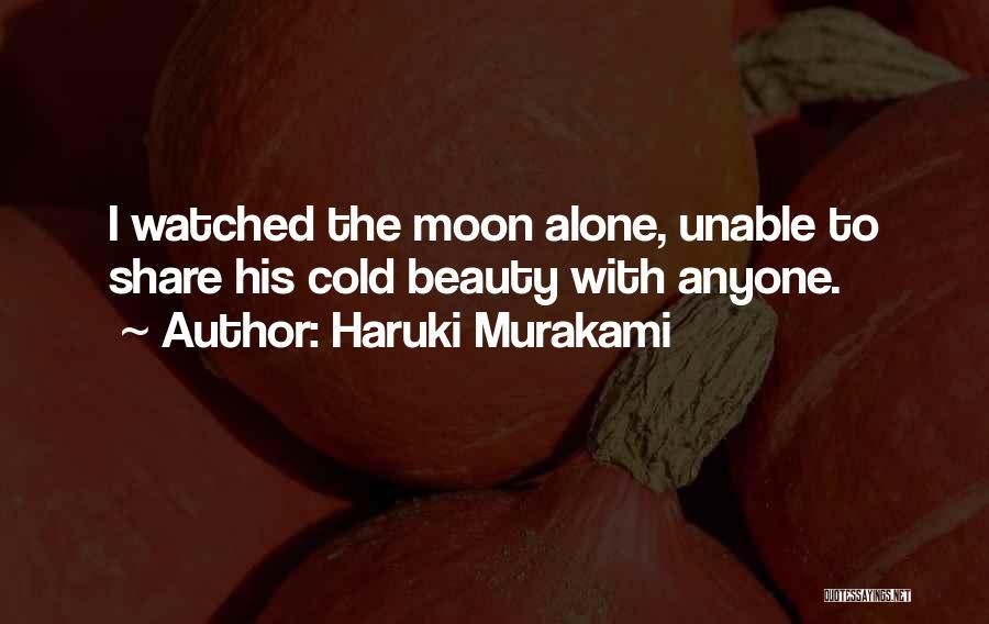 Moon's Beauty Quotes By Haruki Murakami