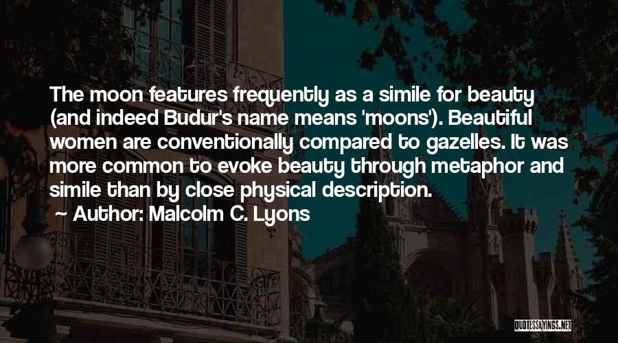 Moon's Beauty Quotes By Malcolm C. Lyons