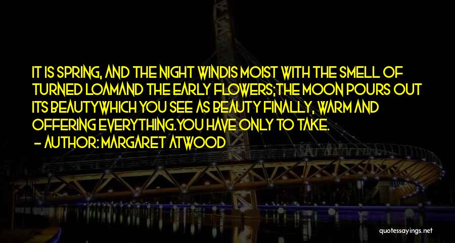 Moon's Beauty Quotes By Margaret Atwood