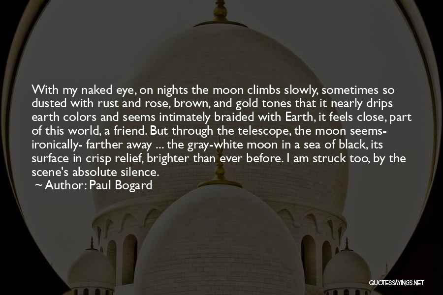 Moon's Beauty Quotes By Paul Bogard