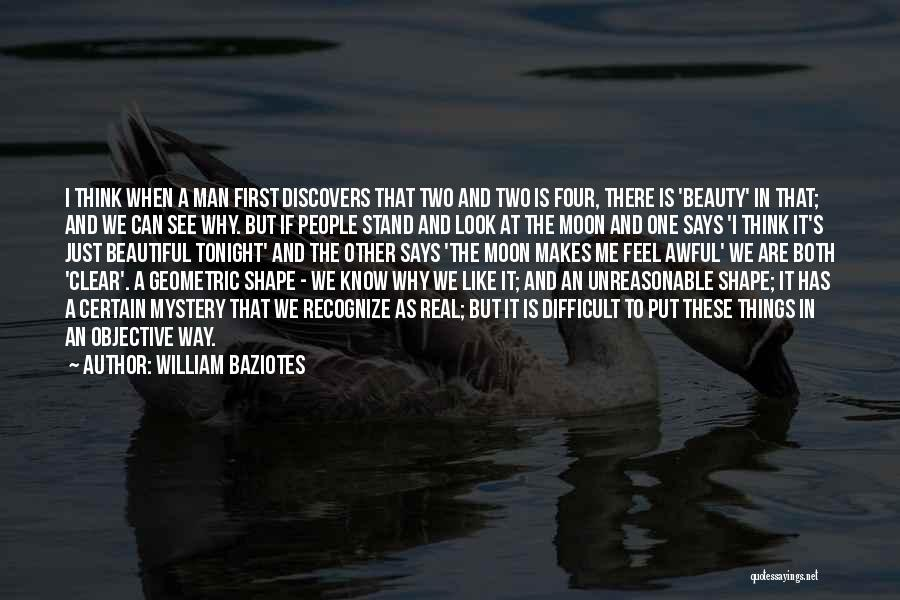 Moon's Beauty Quotes By William Baziotes