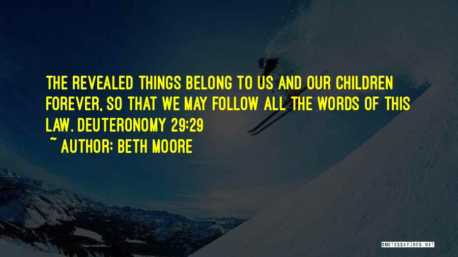 Moore's Law Quotes By Beth Moore