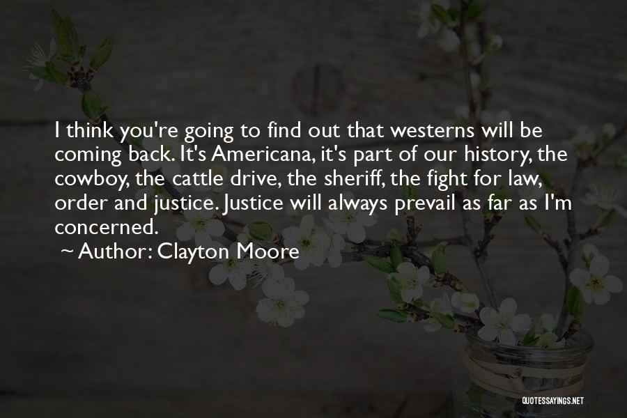 Moore's Law Quotes By Clayton Moore