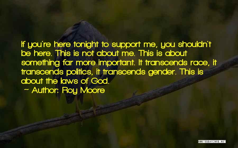 Moore's Law Quotes By Roy Moore