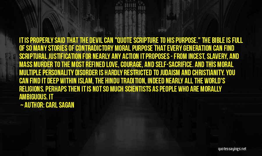 Morally Ambiguous Quotes By Carl Sagan