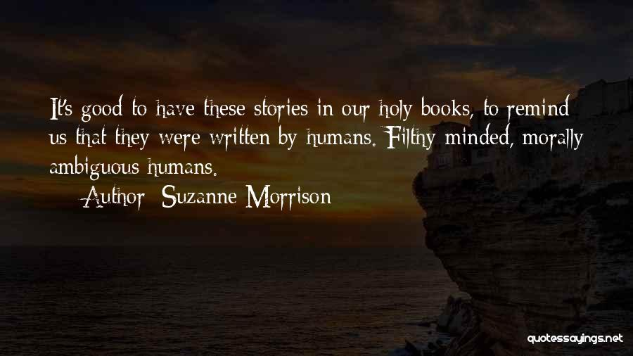 Morally Ambiguous Quotes By Suzanne Morrison