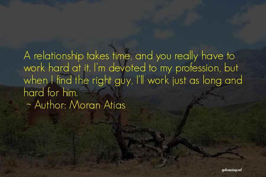 Moran Atias Quotes 1372060