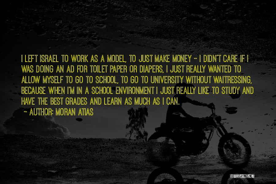 Moran Atias Quotes 2047650