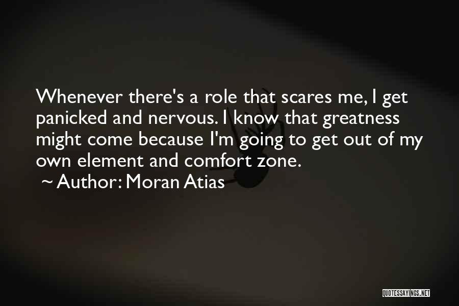Moran Atias Quotes 2265421