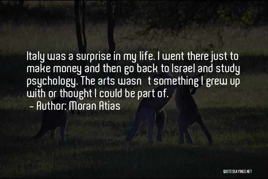 Moran Atias Quotes 447027