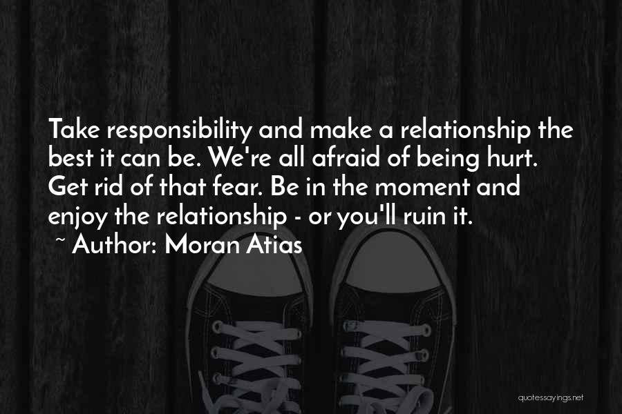 Moran Atias Quotes 518449