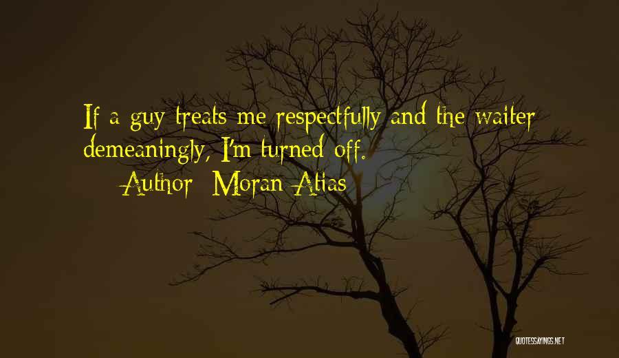 Moran Atias Quotes 552168