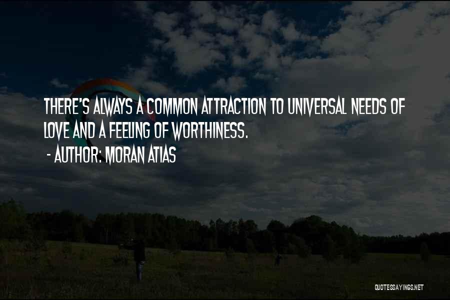 Moran Atias Quotes 740483
