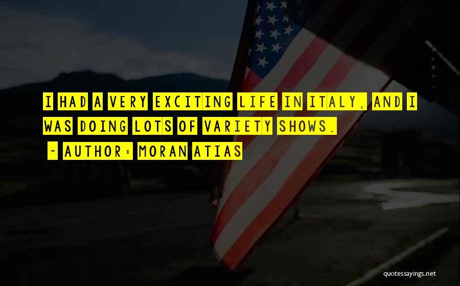 Moran Atias Quotes 952484