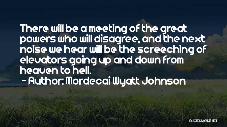 Mordecai Wyatt Johnson Quotes 1985401