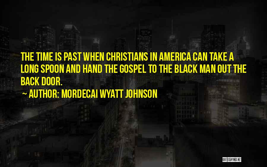 Mordecai Wyatt Johnson Quotes 2088836
