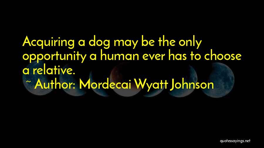 Mordecai Wyatt Johnson Quotes 728620