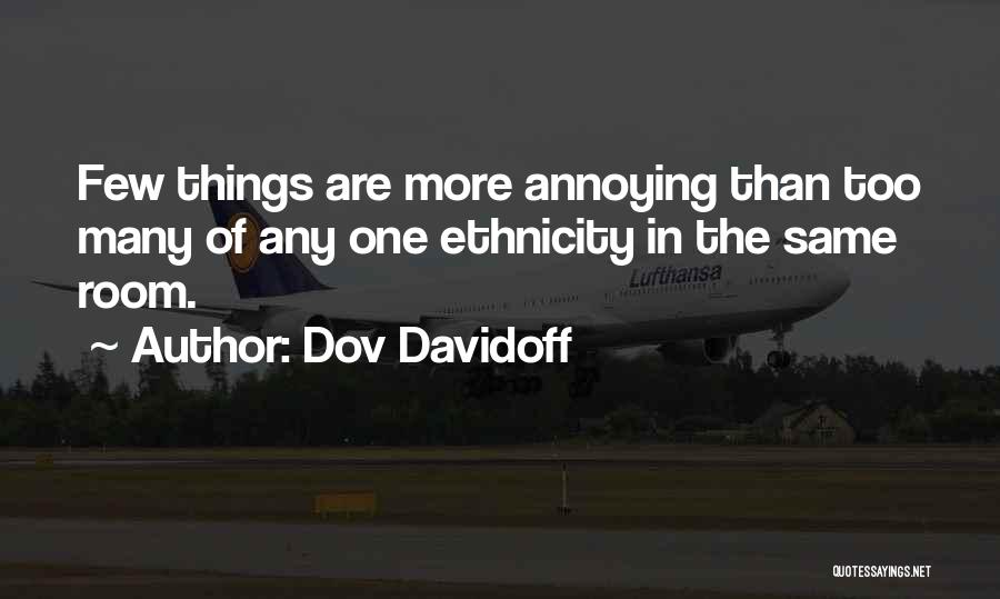 More Annoying Than Quotes By Dov Davidoff