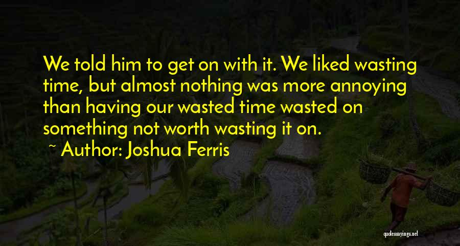 More Annoying Than Quotes By Joshua Ferris