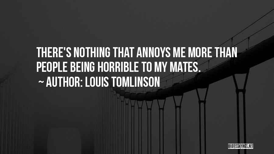 More Annoying Than Quotes By Louis Tomlinson