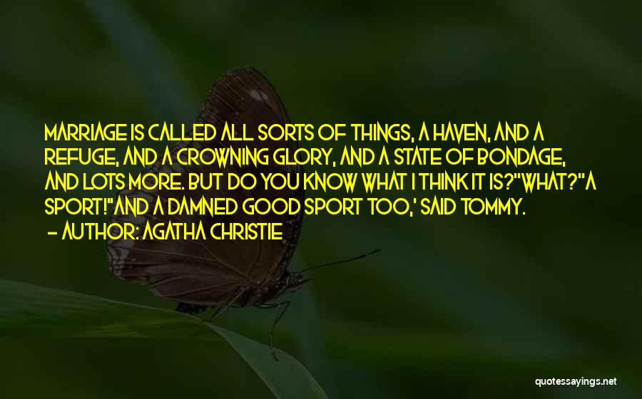 More Marriage Quotes By Agatha Christie