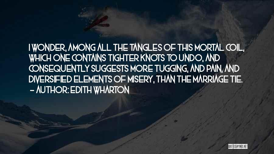 More Marriage Quotes By Edith Wharton
