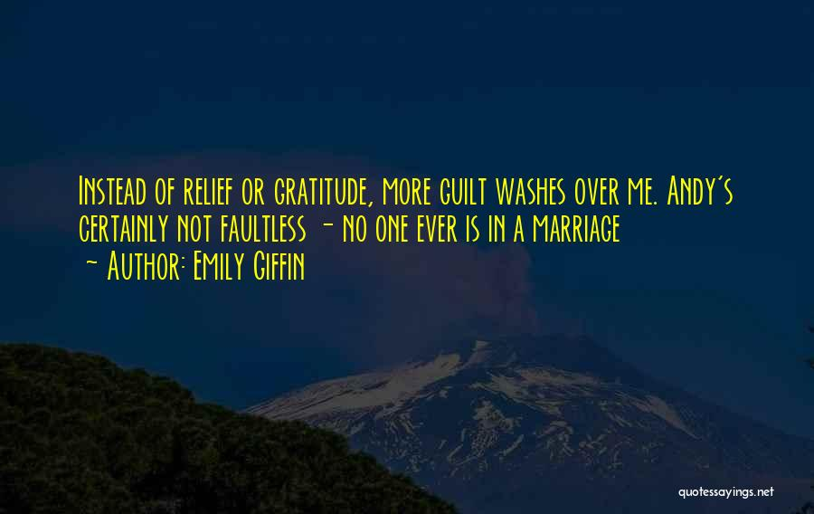 More Marriage Quotes By Emily Giffin