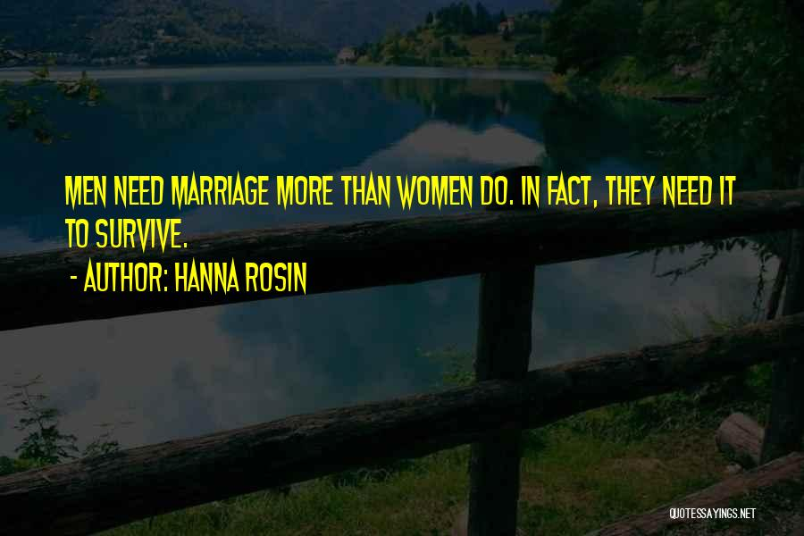 More Marriage Quotes By Hanna Rosin