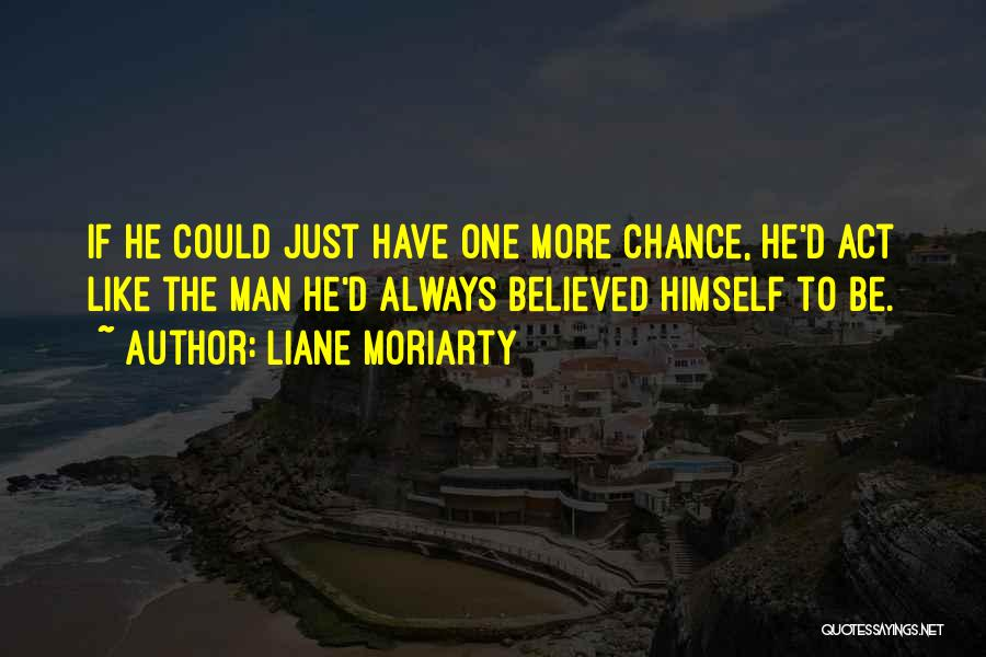 More Marriage Quotes By Liane Moriarty