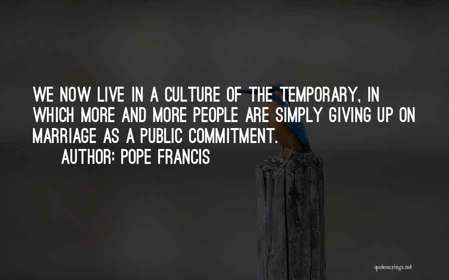 More Marriage Quotes By Pope Francis